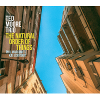 Ted Moore Trio: The Natural Order of Things