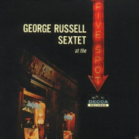 George Russell Sextet at the Five Spot by George Russell