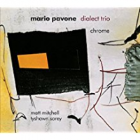 Mario Pavone: Chrome