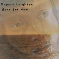 Gone For Now by Rupert Leighton