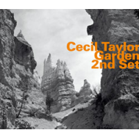 Cecil Taylor: Garden 2nd Set