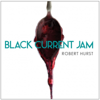 """Black Current Jam"" - showcase release by Robert Hurst"