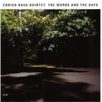 Album The Words and the Days by Enrico Rava