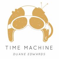 Album Time Machine by Duane Edwards