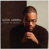 Album You're The Reason by Alton Merrell