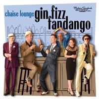 Gin Fizz Fandango by Chaise Lounge