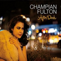 Champian Fulton: After Dark