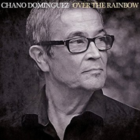 Album Over the Rainbow by Chano Dominguez