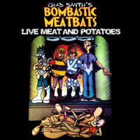 Album Live Meat and Potatoes by Bombastic Meatbeats Featuring Chad Smith