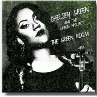 Chelsey Green and The Green Project: Green Room