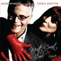 "Read ""Cheryl Bentyne / Mark Winkler:  West Coast Cool"" reviewed by Edward Blanco"