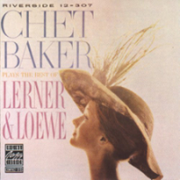 "Read ""Chet Baker Plays The Best Of Lerner & Loewe"" reviewed by"