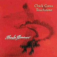 Chick Corea & Touchstone: Rhumba Flamenco: Live in Europe