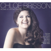 Chloe Brisson: Blame It On My Youth