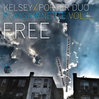 "Read ""Free: Kelsey/Porter Duo Plays Ornette, Vol. 1"" reviewed by"