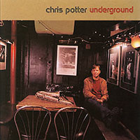 "Read ""Chris Potter: Underground and Hands"""