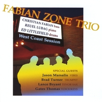 Christian Fabian - Fabian Zone Trio: West Coast Sessions