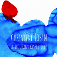 Album A Thousand Kisses Deep by Christine Tobin