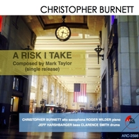 A Risk I Take (single) by Christopher Burnett