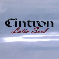 Cintron Latin Soul by Don Collins