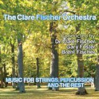 Album Music for Strings, Percussion and the Rest by Clare Fischer
