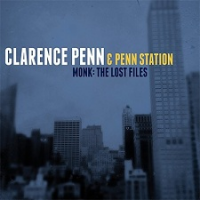 Clarence Penn & Penn Station: Monk: The Lost Files