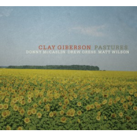 Album Pastures by Clay Giberson