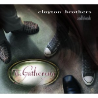 Album The Gathering by Clayton Brothers