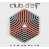Album Live at Club Helsinki by Club d'Elf