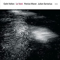 "Read ""Le Vent"" reviewed by John Kelman"
