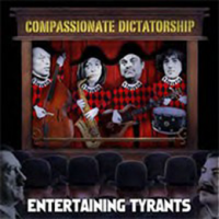 Album Entertaining Tyrants by Compassionate Dictatorship