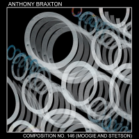 Composition No. 146 (Moogie And Stetson) by Anthony Braxton