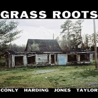 Album Grass Roots by Sean Conly