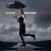 "Read ""Let It Be Jazz: Connie Evingson Sings The Beatles"""