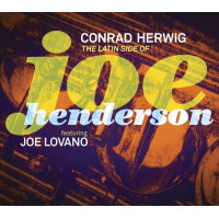 Album The Latin Side Of Joe Henderson by Conrad Herwig