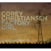 Album Factory Girl by Corey Christiansen
