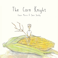 Album The Corn Knight by Chase Morrin