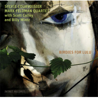 Sylvie Courvoisier – Mark Feldman Quartet with Scott Colley and Billy Mintz: Birdies For Lulu