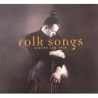 Folksongs by Dieter Ilg