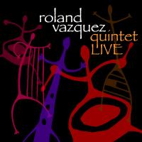 Album Quintet Live by Roland Vazquez