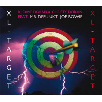 KJ Dave Doran & Christy Doran feat. Mr. Defunkt Joe Bowie: XL Target