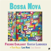 Album Bossa Nova Vol.1 by Fredrik Carlquist