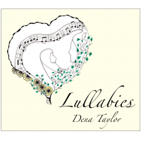 Album Lullabies by Dena Taylor