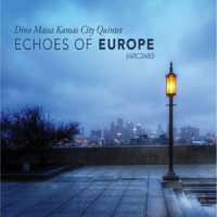 Album Echoes of Europe (with Dino Massa KC5) by Christopher Burnett