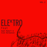 ELEkTRO feat Rudi Mahall & Even Hermansen - Vol 2