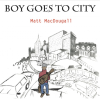 Album Boy Goes to City by Matt MacDougall