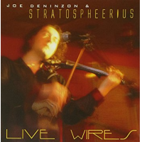 Album Live Wires by Joe Deninzon