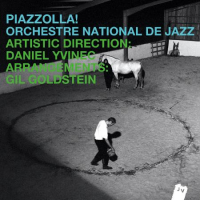"Read ""Orchestre National de Jazz: Piazzolla!"" reviewed by Jeff Dayton-Johnson"