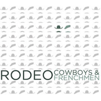 Album Rodeo by Cowboys & Frenchmen