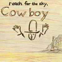 "Read ""Cowboy: Reach for the Sky & 5'll Getcha Ten"""